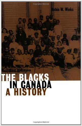 The Blacks in Canada- A History